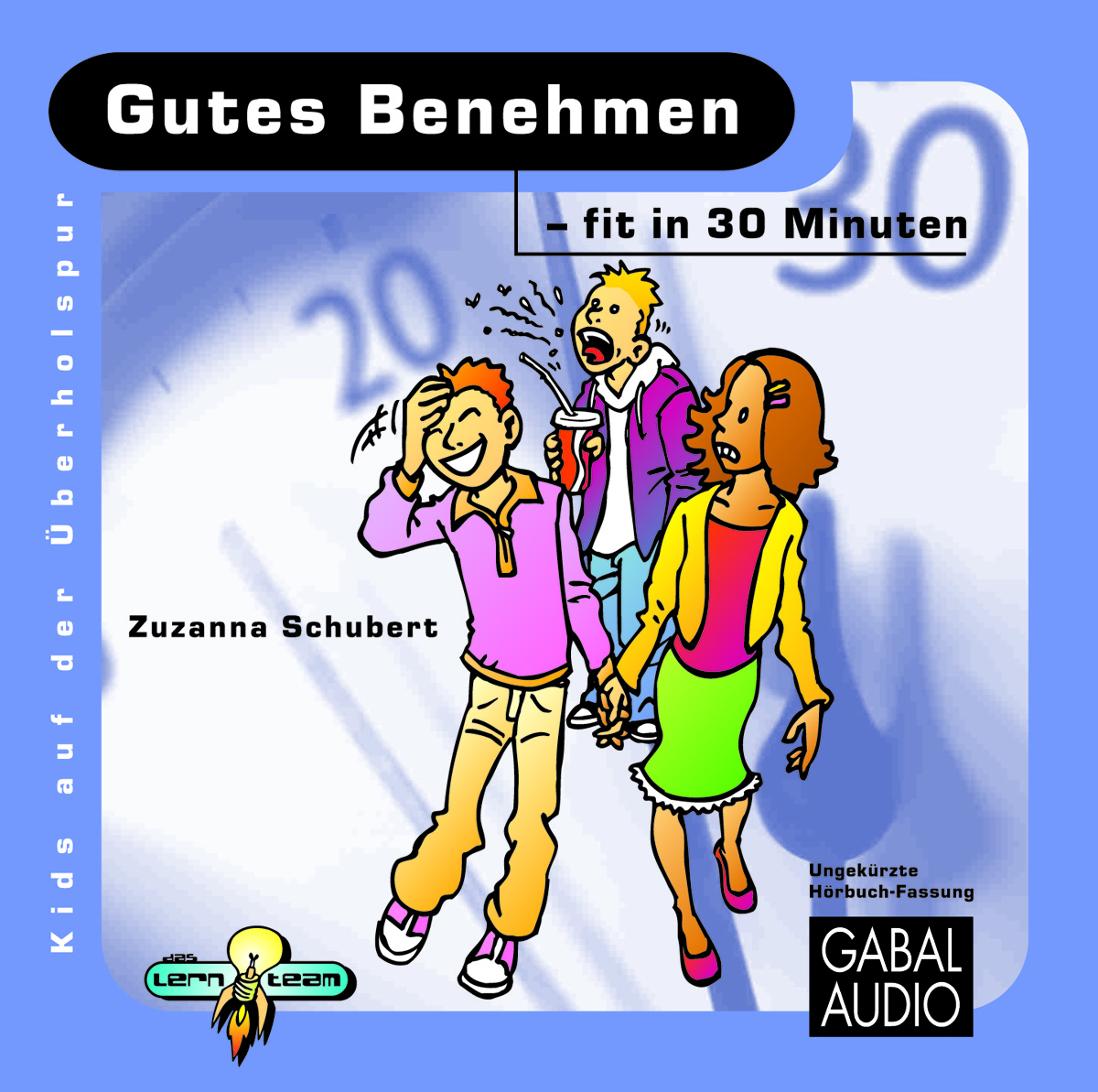 gutes benehmen fit in 30 minuten zuzanna schubert audio cd gabal verlag. Black Bedroom Furniture Sets. Home Design Ideas