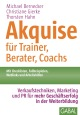 Akquise für Trainer, Berater, Coachs