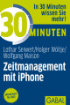 30 Minuten Zeitmanagement mit iPhone