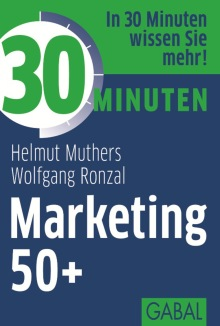30 Minuten Marketing 50+ (Buchcover)