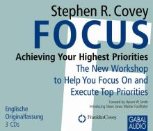 Focus: Achieving Your Highest Priorities (Buchcover)