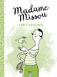 Madame Missou lebt gesund (Buchcover)