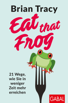 Eat that Frog (Buchcover)