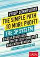 The Simple Path to More Profit: The 3P System