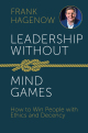 Leadership Without Mind Games